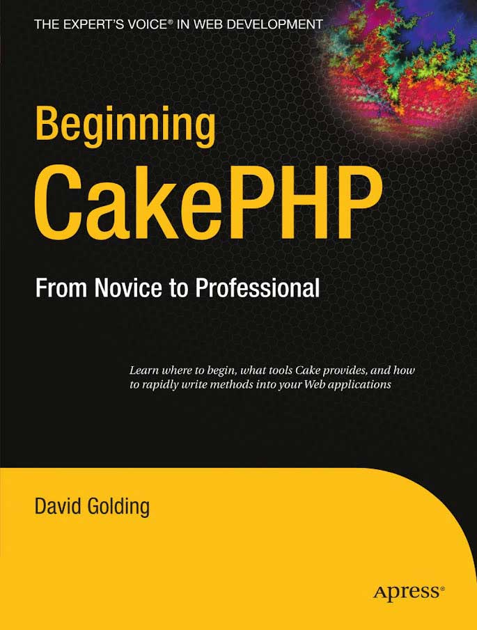 Beginning CakePHP by David Golding